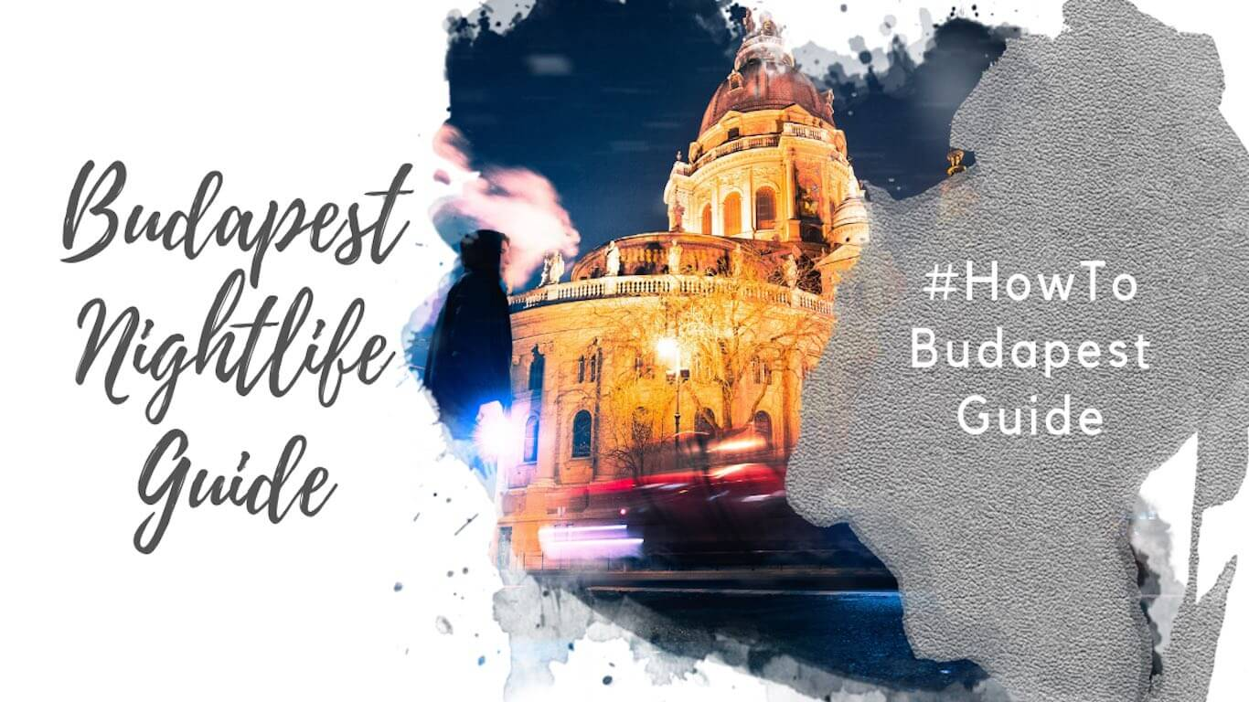 Feature image for Budapest nightlife guide