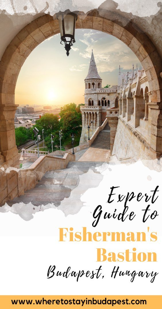Expert Guide to Visiting Fisherman's Bastion Budapest - Pinterest Pin