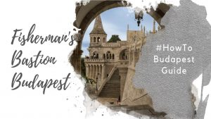 Feature image for an article about Fisherman's Bastion in Budapest.