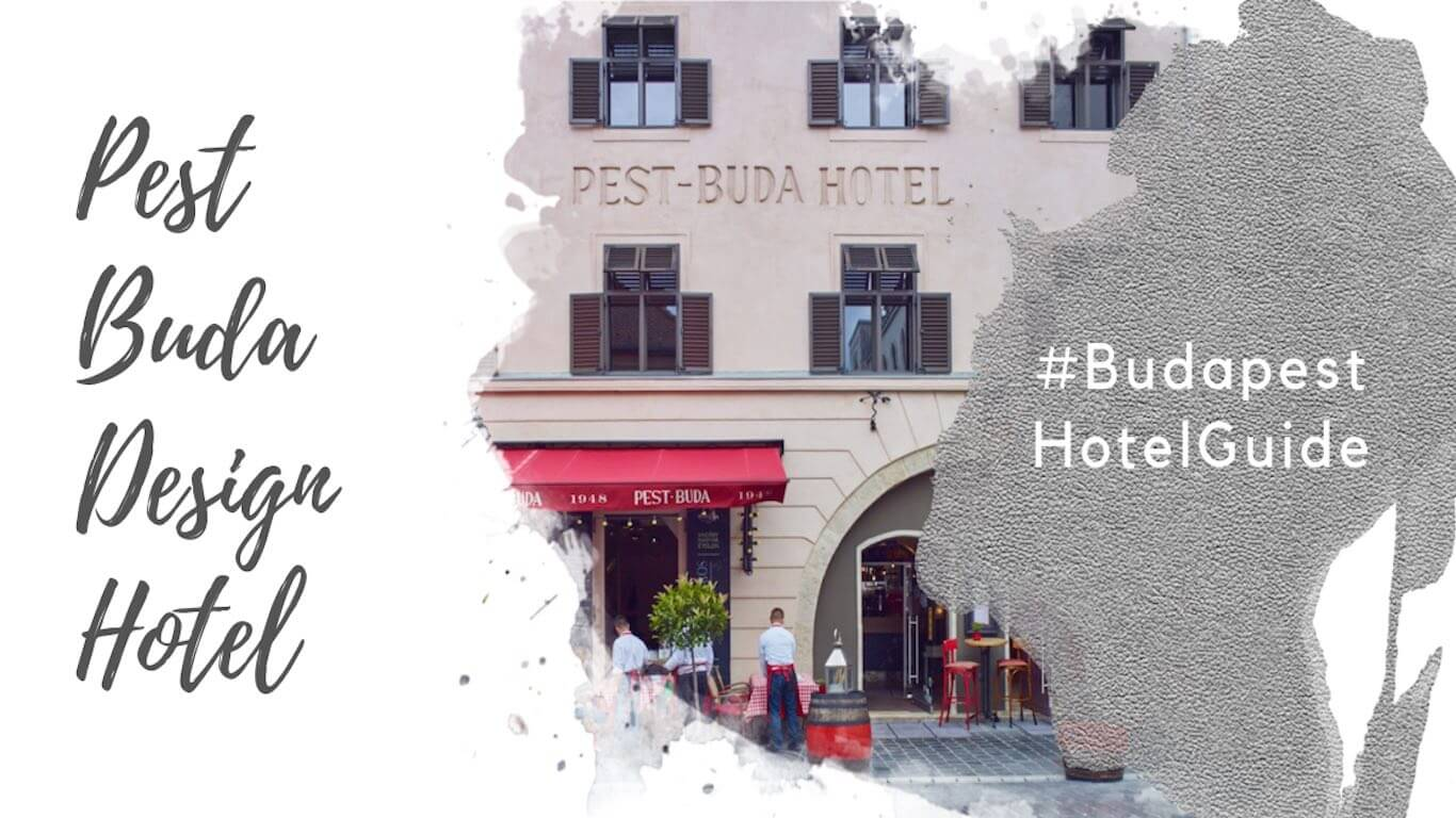 Feature image for a review of the Pest-Buda Design Hotel Budapest.