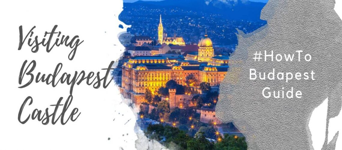 Feature image for an article about visiting the Buda Castle in Budapest.