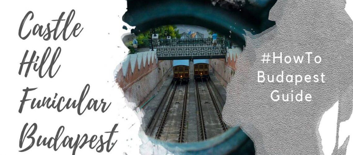 Feature image for an article about the Castle Hill Funicular in Budapest.